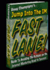 Thumbnail Jump Into The Internet Marketing Fast Lane!