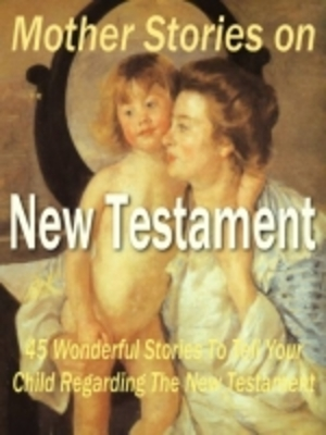 Product picture Mother Stories on New Testament